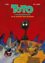 Couverture Toto l'ornithorynque et le maître des brumes
