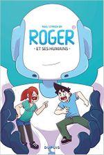 Couverture Roger et ses humains - Tome 1