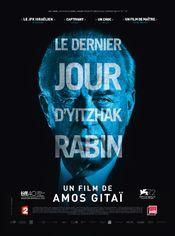 Affiche Le dernier jour d'Yitzhak Rabin