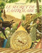 Couverture Le secret de l'astrolabe