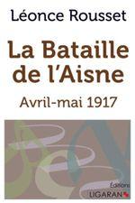 Couverture La bataille de l' Aisne