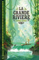 Couverture La grande rivière