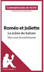 Couverture Roméo et Juliette : La Scène du balcon