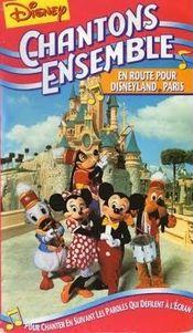 Affiche Chantons Ensemble : En Route Pour Disneyland Paris