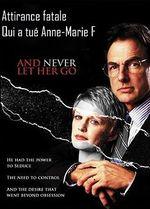 Affiche Attirance fatale : Qui a tué Anne-Marie F. ?