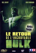 Affiche Le Retour de l'incroyable Hulk