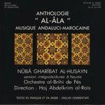 Pochette Nûba Gharîbat Al-Husayn: Al-Âla: Musique Andaluci-Marocaine
