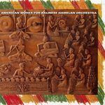 Pochette American Works For Balinese Gamelan Orchestra