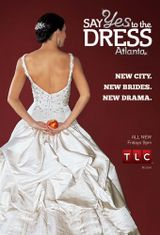 Affiche Say Yes To The Dress Atlanta