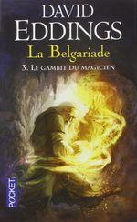 Couverture Le Gambit du magicien - La Belgariade, tome 3
