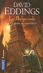 Couverture La Tour des maléfices - La Belgariade, tome 4