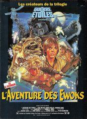 Affiche L'Aventure des Ewoks : La Caravane du courage