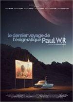 Affiche Le Dernier Voyage de l'énigmatique Paul W.R.