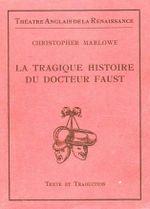 Couverture La Tragique Histoire du docteur Faust