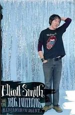 Couverture Elliott Smith and the Big Nothing
