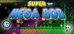 Jaquette Super Mega Bob