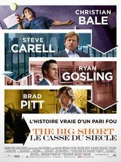 Affiche The Big Short : Le Casse du siècle