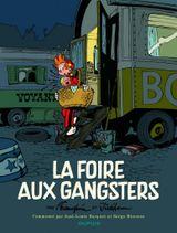 Couverture La Foire aux Gangsters