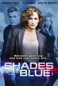 Affiche Shades of Blue : Une flic entre deux feux