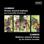 Pochette Gambuh: Drame musical balinais