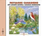 Pochette Paysages canadiens / Canadian Soundscapes