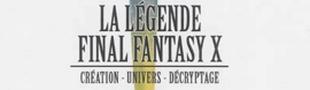 Couverture La Légende Final Fantasy X