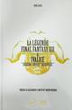 Couverture La Légende Final Fantasy XII & Ivalice