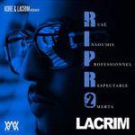 Lacrim - R.I.P.R.O, Volume 2