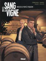 Couverture Noces d'or à Yquem - Le Sang de la vigne, tome 2