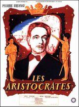 Affiche Les Aristocrates