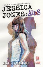 Couverture Secret et mensonges - Jessica Jones : Alias, tome 1