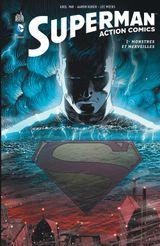 Couverture Monstres et merveilles - Superman : Action Comics, tome 1