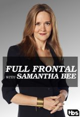Affiche Full Frontal With Samantha Bee