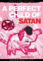 Affiche A Perfect Child of Satan