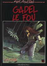 Couverture La Laisse - Gadel le fou, tome 1