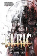 Couverture Elric : L'Équilibre perdu, tome 2