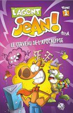 Couverture Le Cerveau de l'apocalypse - L'Agent Jean !, tome 1