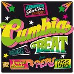 Pochette Cumbia Beat Vol. 2 (Experimental Guitar-Driven Tropical Sounds From Perú 1966/1983)