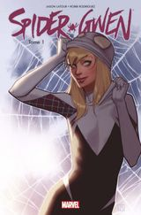 Couverture Spider-Gwen, tome 1