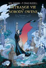 Couverture L'Étrange Vie de Nobody Owens, tome 1