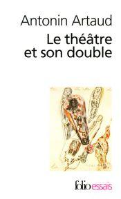 Couverture Le Théâtre et son double