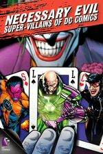 Affiche Necessary Evil : Super-Villains of DC Comics