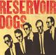 Pochette Reservoir Dogs: Original Motion Picture Soundtrack (OST)
