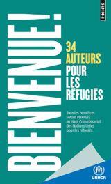 Couverture Bienvenue ! 34 auteurs pour les réfugiés