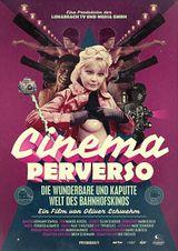 Affiche Cinema Perverso - Le merveilleux monde perdu des cinémas de gare