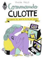 Couverture Commando Culotte : Les dessous du genre et de la pop-culture
