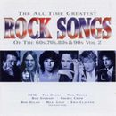 Pochette The All Time Greatest Rock Songs of the 60s, 70s, 80s & 90s, Vol 2