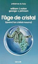 Couverture L'Âge de cristal (quand ton cristal mourra)