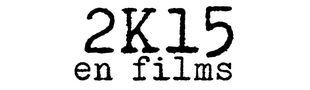 Cover En attendant de trouver un titre de liste plus original (je ne désespère pas) : Films vus et commentés en 2015 !