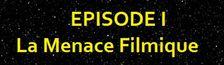 Cover LIST WARS : Episode I - La Menace Filmique